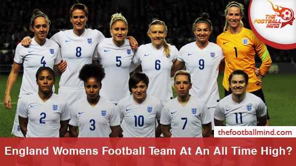 EnglandWomensFootballTeamAtAnAllTimeHigh