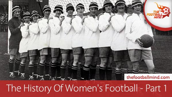TheHistoryOfWomen'sFootball-Part1