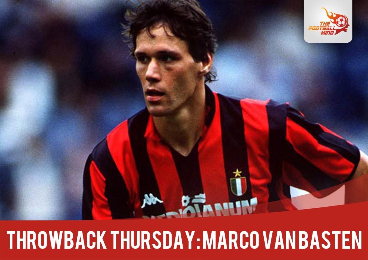Throwback Thursday Marco Van Basten